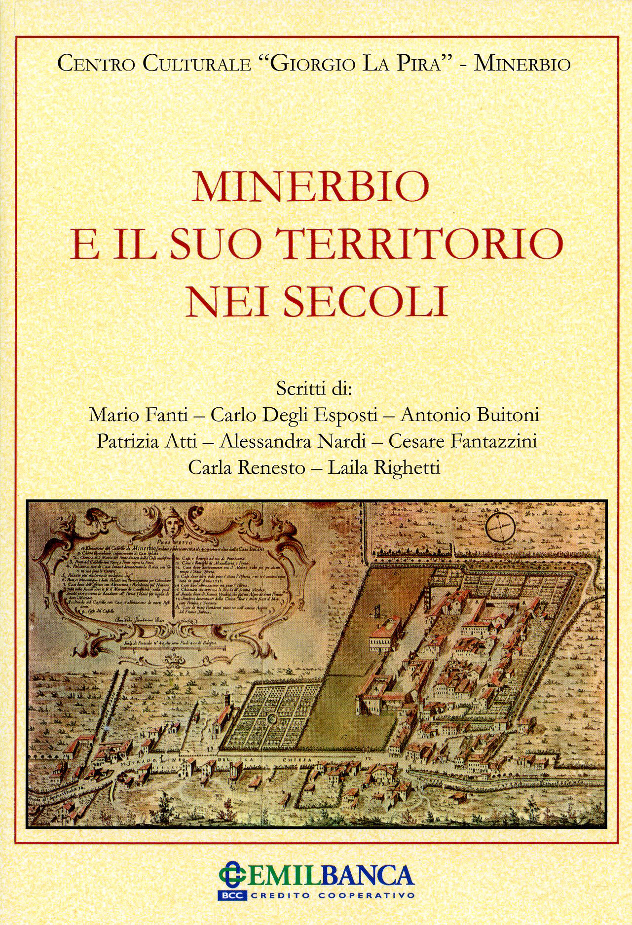 """Presentazione del libro """"Minerbio e il suo territorio nei secoli"""" del Centro Culturale La Pira"""